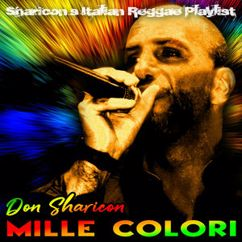Don Sharicon: Mille Colori - Sharicon's Italian Reggae Playlist