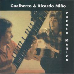 Gualberto & Ricardo Miño: Puente mágico (2016 Remasterizado)