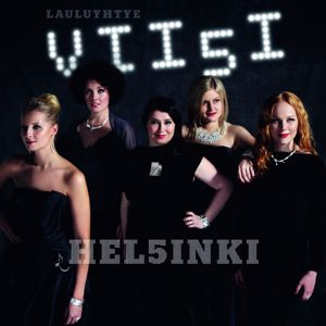 Lauluyhtye Viisi: Helsinki