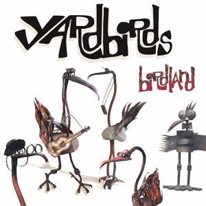 The Yardbirds: Birdland