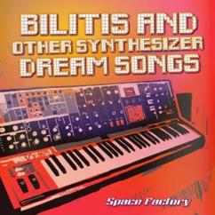 Space Factory: Bilitis and Other Synthesizer Dream Songs
