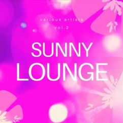 Various Artists: Sunny Lounge, Vol. 2
