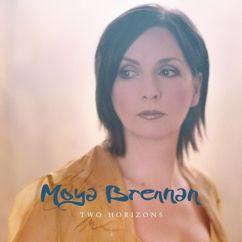 Moya Brennan: Show Me