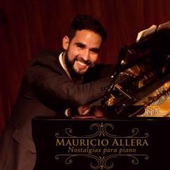 Mauricio Allera: Nostalgias para Piano