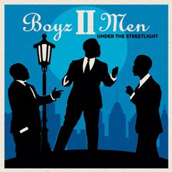 Boyz II Men: Under the Streetlight