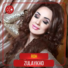 Zulaykho: Roh