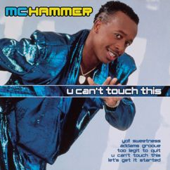 M.C. Hammer: U Can't Touch This