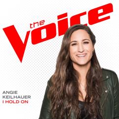 Angie Keilhauer: I Hold On (The Voice Performance)