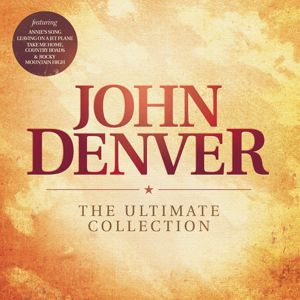 John Denver: The Ultimate Collection