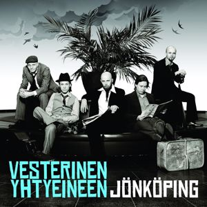 Vesterinen Yhtyeineen: Jönköping
