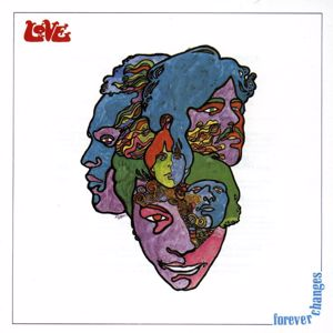 LOVE: Forever Changes (2015 Remastered Version)
