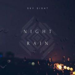 Sky Sight: Night Rain