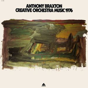 Anthony Braxton: Creative Orchestra Music 1976