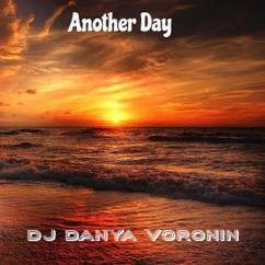 DJ Danya Voronin: Another Day