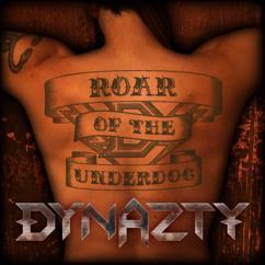 Dynazty: Roar Of The Underdog