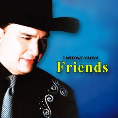 Tantowi Yahya: Friends