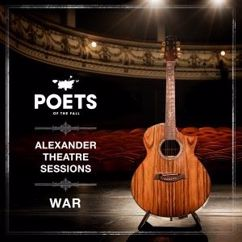 Poets of the Fall: War (Alexander Theatre Sessions)