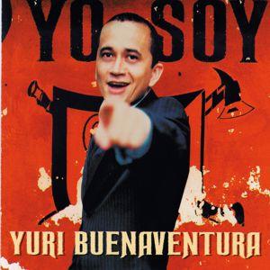 Yuri Buenaventura: Yo Soy