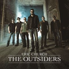 Eric Church: Like A Wrecking Ball