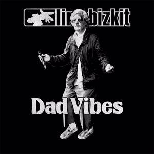Limp Bizkit: Dad Vibes
