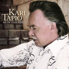 Kari Tapio: Kuin taivaisiin