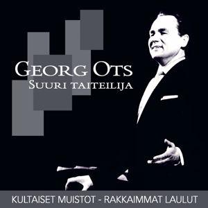Georg Ots: (MM) Suuri taiteilija - Kultaiset muistot - Rakkaimmat laulut