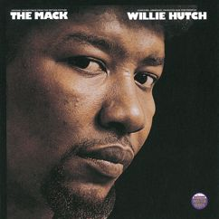 Willie Hutch: The Mack - Original Motion Picture Soundtrack