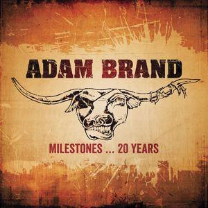 Adam Brand: Milestones…20 Years