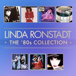 Linda Ronstadt: 80's Complete