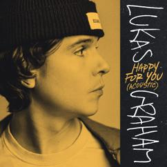 Lukas Graham: Happy For You