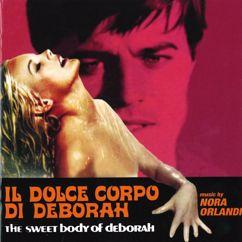 Nora Orlandi: Il dolce corpo di Deborah (Official Motion Picture Soundtrack)