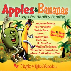 Music For Little People Choir: Apples & Bananas: Songs For Healthy Families