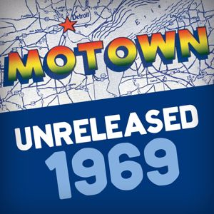 Various Artists: Motown Unreleased 1969