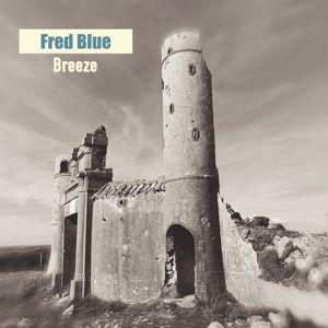 Fred Blue: Breeze