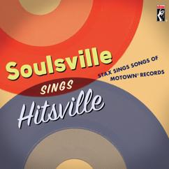 Various Artists: Soulsville Sings Hitsville: Stax Sings Songs Of Motown® Records