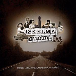 Various Artists: Iskelmä Suomi - Kymmenen tarinaa kaihosta, kilometreistä ja iskelmästä