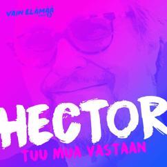 Hector: Tuu mua vastaan (Vain elämää kausi 5)