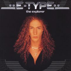 E-Type: I Just Wanna Be With You