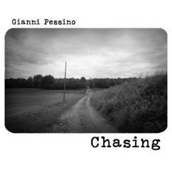 Gianni Pessino: Chasing