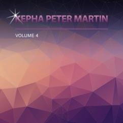 Kepha Peter Martin: My Jesus I Love Thee