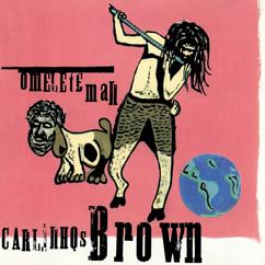 Carlinhos Brown: Omelete Man