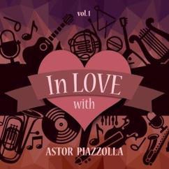 Astor Piazzolla: Uruguaya (Original Mix)
