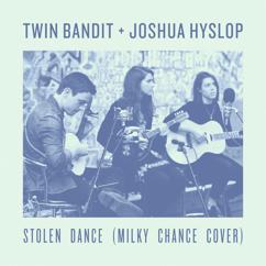 Twin Bandit, Joshua Hyslop: Stolen Dance