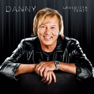 Danny: Lauluista tehty