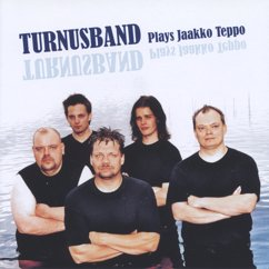 Turnusband: Plays Jaakko Teppo