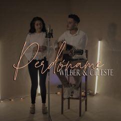 Wilber y Celeste: Perdóname