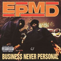 EPMD: Business Never Personal