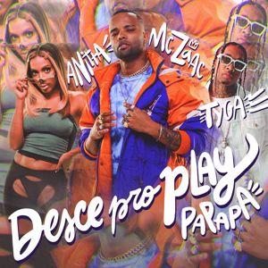 MC Zaac, Anitta, Tyga: Desce Pro Play (PA PA PA)