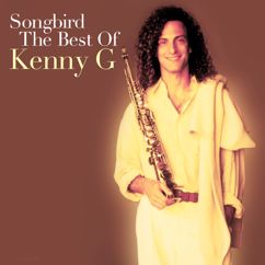 Kenny G: Songbird: The Best Of Kenny G