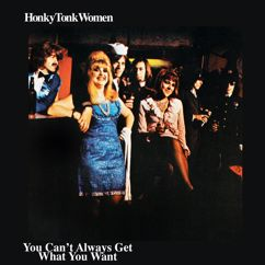 The Rolling Stones: Honky Tonk Women / You Can't Always Get What You Want